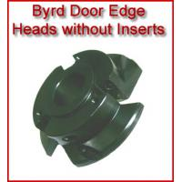 Byrd Door Edge Heads without Inserts