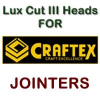 Lux Cut III Heads for Jointers by CRAFTEX