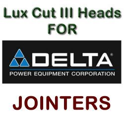Lux Cut III Heads for Jointers by DELTA