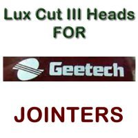 Lux Cut III Heads for Jointers by GEE-TECH