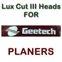 Lux Cut III Heads for Planers by GEE-TECH