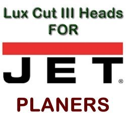 Lux Cut III Heads for Planers by JET