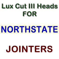 Lux Cut III Heads for Jointers by NORTHSTATE