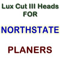 Lux Cut III Heads for Planers by NORTHSTATE