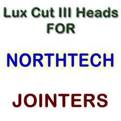 Lux Cut III Heads for Jointers by NORTHTECH