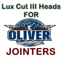 Lux Cut III Heads for Jointers by OLIVER