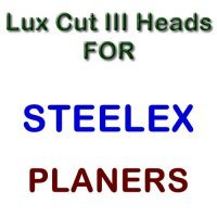 Lux Cut III Heads for Planers by STEELEX