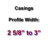 Profile Width: 2 5/8'' to 3''
