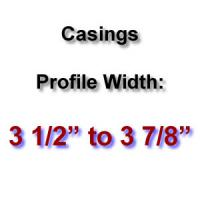 Profile Width: 3 1/2'' to 3 7/8''