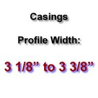 Profile Width: 3 1/8'' to 3 3/8''