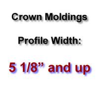 Profile Width: 5 1/8'' and up