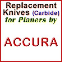 Replacement Carbide Knives for Planers by Accura