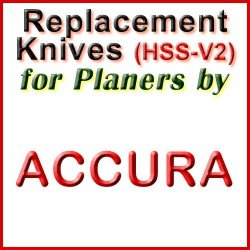Replacement HSS-V2 Knives for Planers by Accura