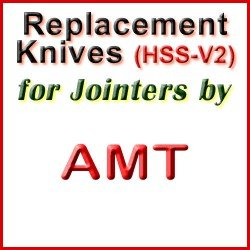Replacement HSS-V2 Knives for Jointers by AMT