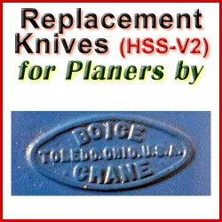 Replacement HSS-V2 Knives for Planers by Boice Crane