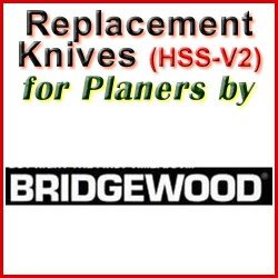 Replacement HSS-V2 Knives for Planers by Bridgewood