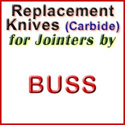 Replacement Blades (Carbide) for Jointers by Buss