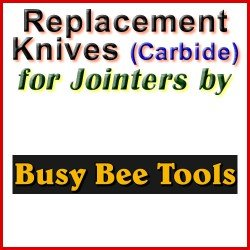 Replacement Blades (Carbide) for Jointers by Busy Bee