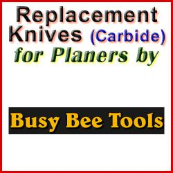 Replacement Blades (Carbide) for Planers by Busy Bee