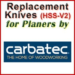 Replacement HSS-V2 Knives for Planers by Carbatec