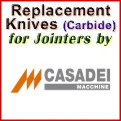 Replacement Blades (Carbide) for Jointers by Casadei