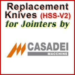 Replacement HSS-V2 Knives for Jointers by Casadei