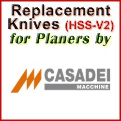 Replacement HSS-V2 Knives for Planers by Casadei
