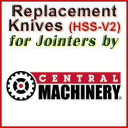 Replacement HSS-V2 Knives for Jointers by Central Machinery