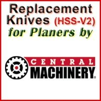 Replacement HSS-V2 Knives for Planers by Central Machinery