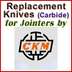 Replacement Blades (Carbide) for Jointers by CKM
