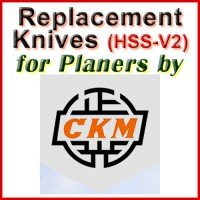 Replacement HSS-V2 Knives for Planers by CKM