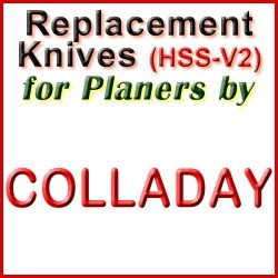 Replacement HSS-V2 Knives for Planers by Colladay