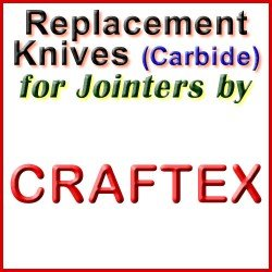 Replacement Blades (Carbide) for Jointers by Craftex