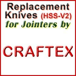 Replacement HSS-V2 Knives for Jointers by Craftex