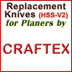 Replacement HSS-V2 Knives for Planers by Craftex