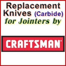 Replacement Blades (Carbide) for Jointers by Craftsman