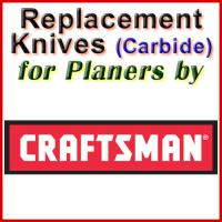 Replacement Carbide Knives for Planers by Craftsman
