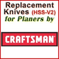 Replacement HSS-V2 Knives for Planers by Craftsman