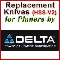 Replacement HSS-V2 Knives for Planers by Delta