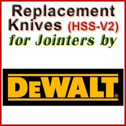 Replacement HSS-V2 Knives for Jointers by DeWalt
