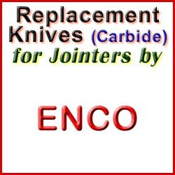 Replacement Blades (Carbide) for Jointers by Enco