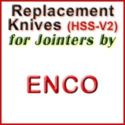 Replacement HSS-V2 Knives for Jointers by Enco