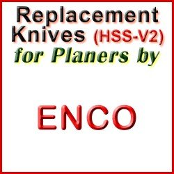 Replacement HSS-V2 Knives for Planers by Enco
