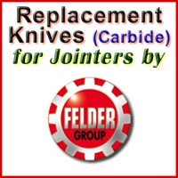 Replacement Carbide Knives for Jointers by Felder