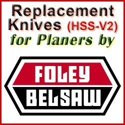 Replacement HSS-V2 Knives for Planers by Foley-Belsaw