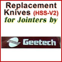 Replacement HSS-V2 Knives for Jointers by Gee-Tech