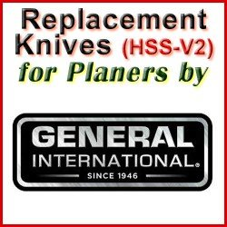 Replacement HSS-V2 Knives for Planers by General International