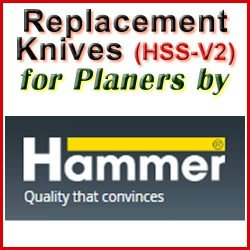 Replacement HSS-V2 Knives for Planers by Hammer