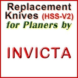 Replacement HSS-V2 Knives for Planers by Invicta