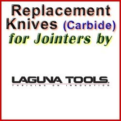 Replacement Blades (Carbide) for Jointers by Laguna
